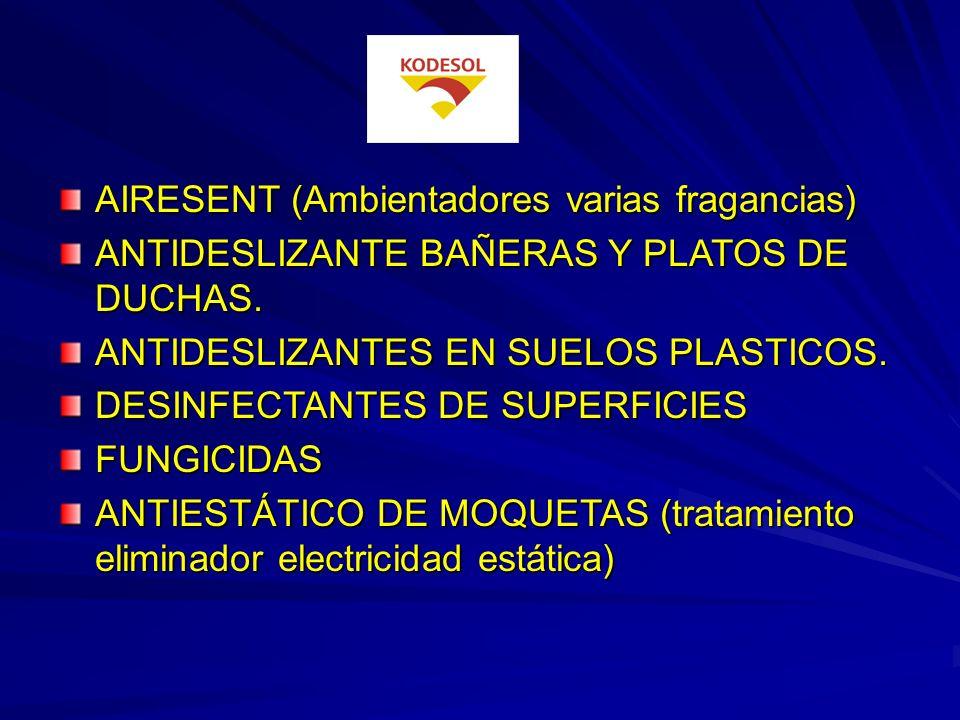 AIRESENT (Ambientadores varias fragancias) ANTIDESLIZANTE BAÑERAS Y PLATOS DE DUCHAS.