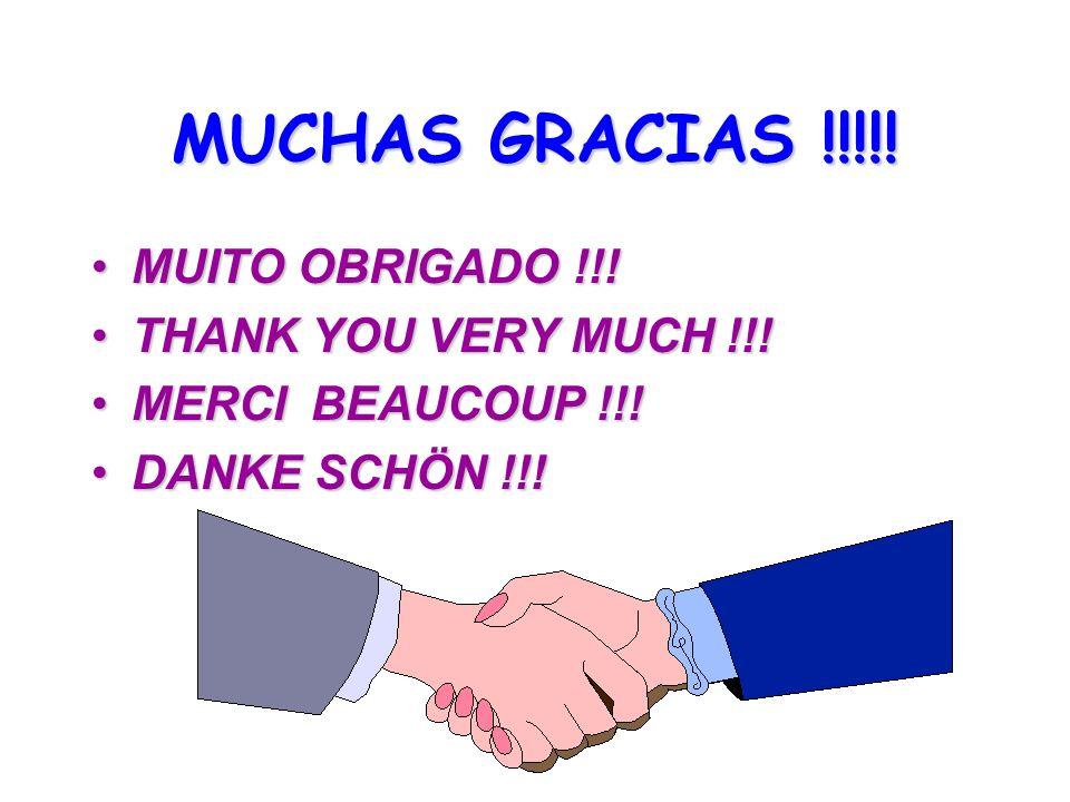 MUCHASGRACIAS !!!!! MUCHAS GRACIAS !!!!! MUITO OBRIGADO !!!MUITO OBRIGADO !!! THANK YOU VERY MUCH !!!THANK YOU VERY MUCH !!! MERCI BEAUCOUP !!!MERCI B