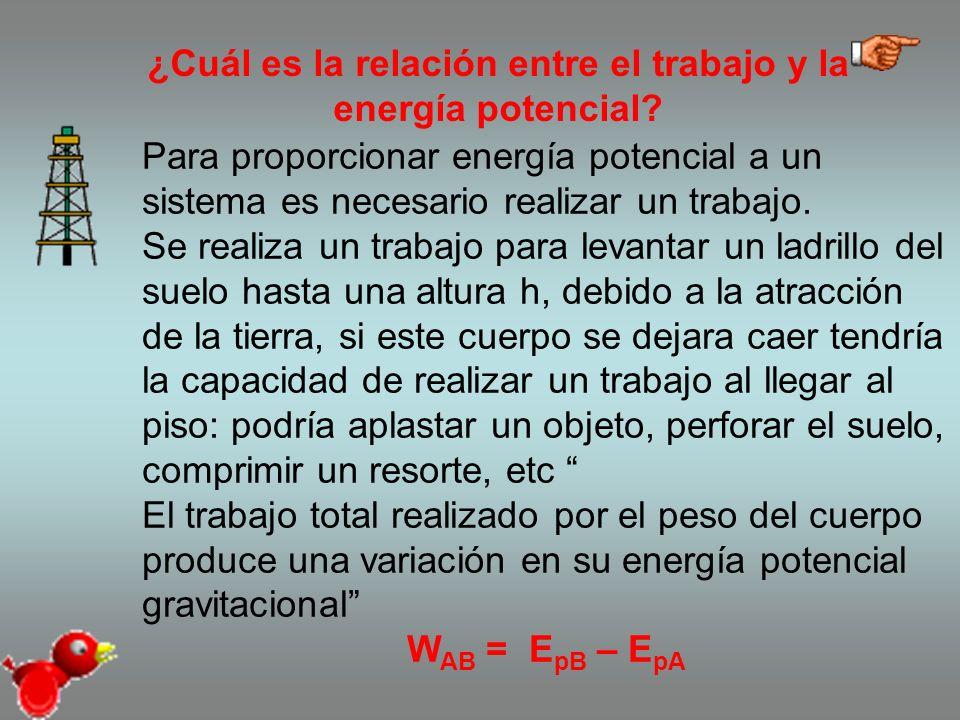 ¿Cuál es la relación entre el trabajo y la energía potencial.