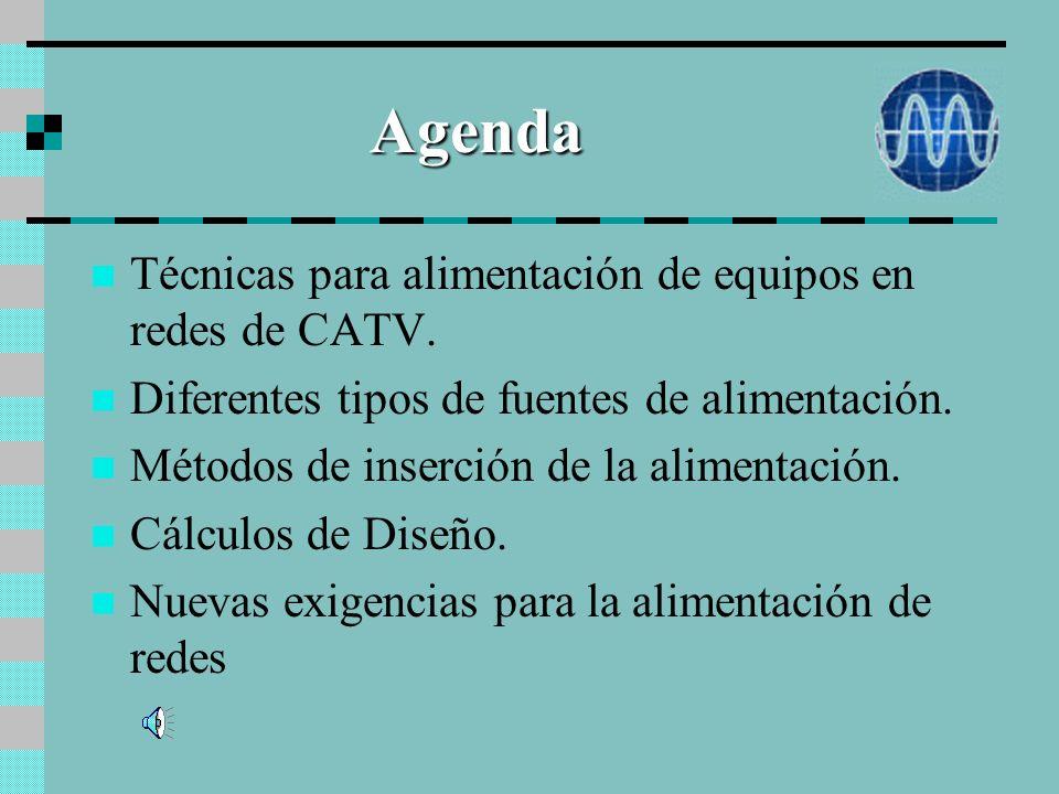 Agenda Técnicas para alimentación de equipos en redes de CATV.