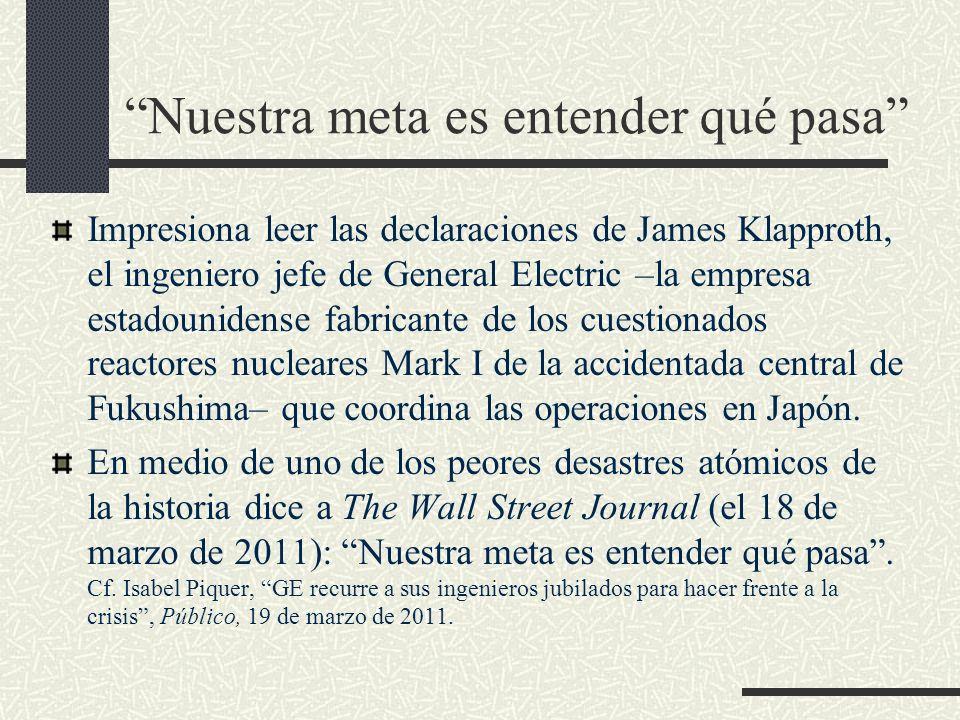 Nuestra meta es entender qué pasa Impresiona leer las declaraciones de James Klapproth, el ingeniero jefe de General Electric –la empresa estadouniden