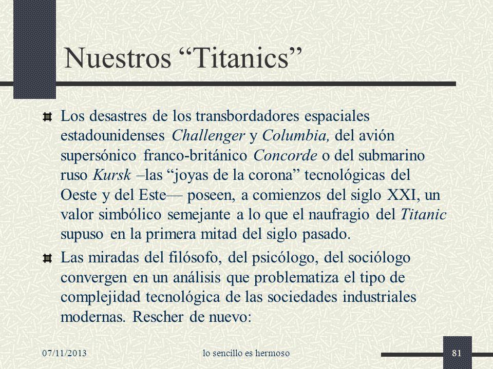 07/11/2013lo sencillo es hermoso81 Nuestros Titanics Los desastres de los transbordadores espaciales estadounidenses Challenger y Columbia, del avión