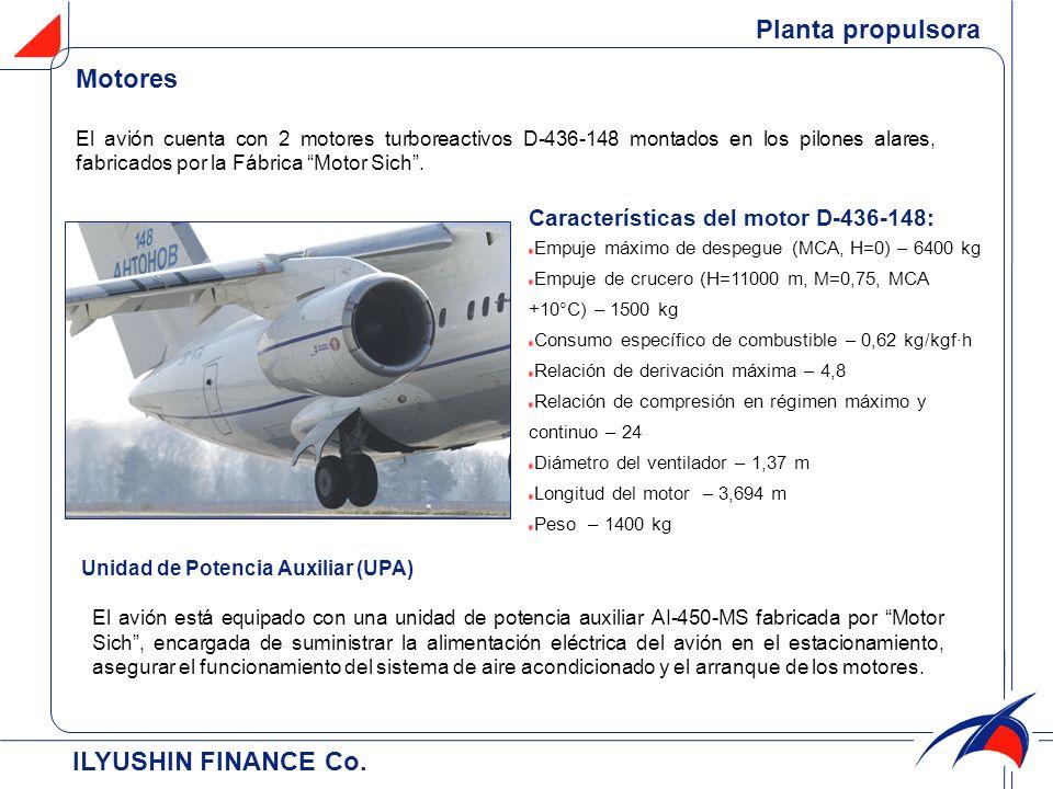 ILYUSHIN FINANCE Co. Planta propulsora Unidad de Potencia Auxiliar (UPA) Características del motor D-436-148: Empuje máximo de despegue (МСА, H=0) – 6