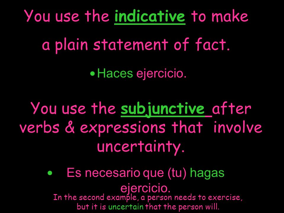 Impersonal expressions such as es necesario que are often followed by the subjunctive because they create uncertainty about what will happen.