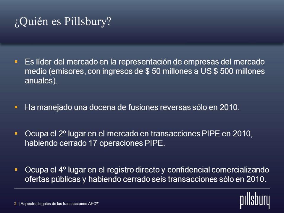 2 | Aspectos legales de las transacciones APO ® ¿Quién es Pillsbury? Fundada en 1868. Servicio internacional integral de abogados. El Estudio incluye