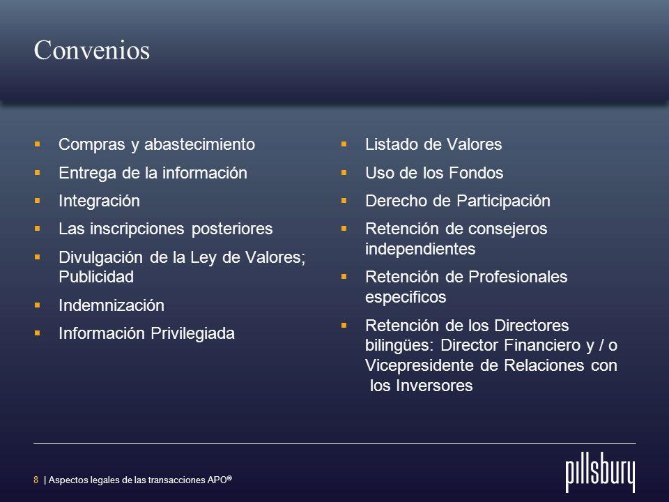 7 | Aspectos legales de las transacciones APO ® Representaciones y Garantías Organización, Solvencia y Poder Filiales; Participaciones Estructura de C