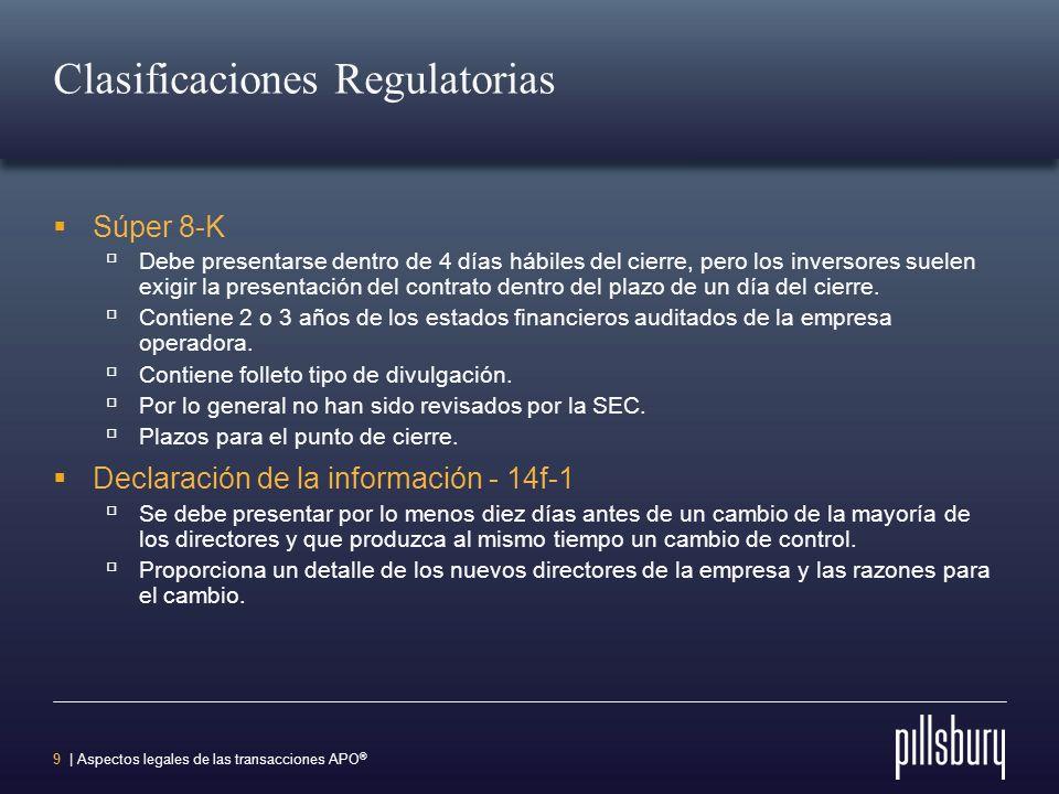 8 | Aspectos legales de las transacciones APO ® Convenios Compras y abastecimiento Entrega de la información Integración Las inscripciones posteriores