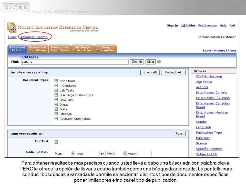 Para obtener resultados mas precisos cuando usted lleva a cabo una búsqueda con palabra clave, PERC le ofrece la opción de llevarla acabo también como una búsqueda avanzada.