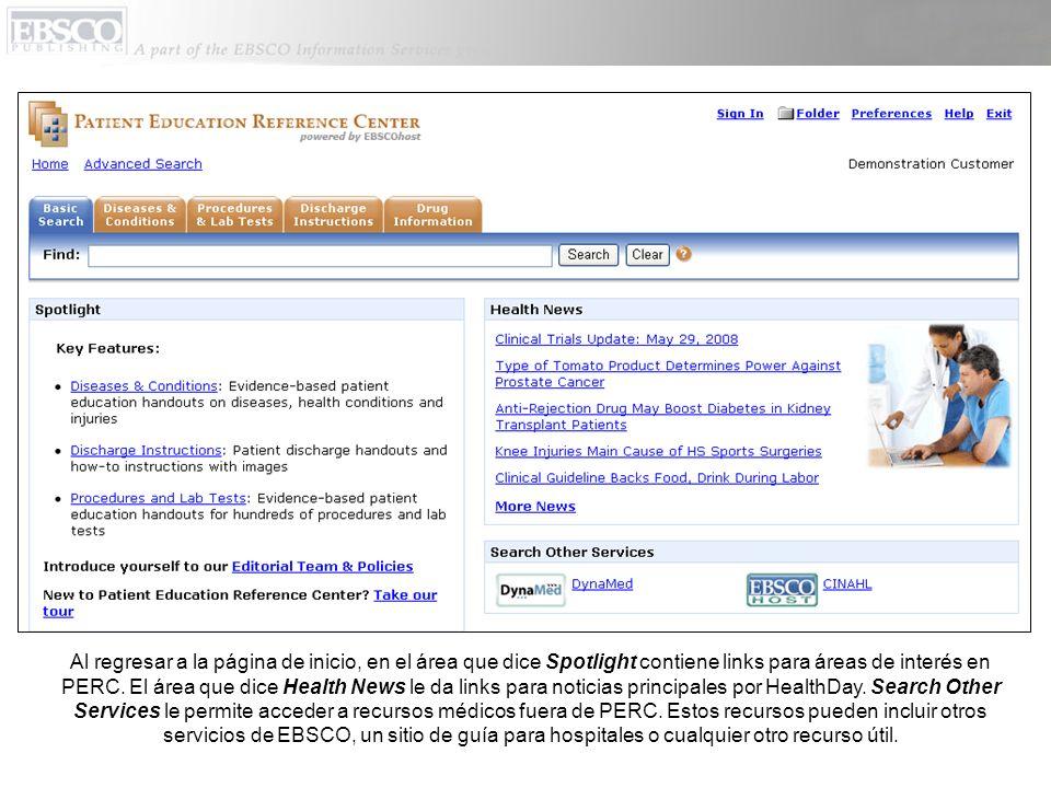 Al regresar a la página de inicio, en el área que dice Spotlight contiene links para áreas de interés en PERC. El área que dice Health News le da link