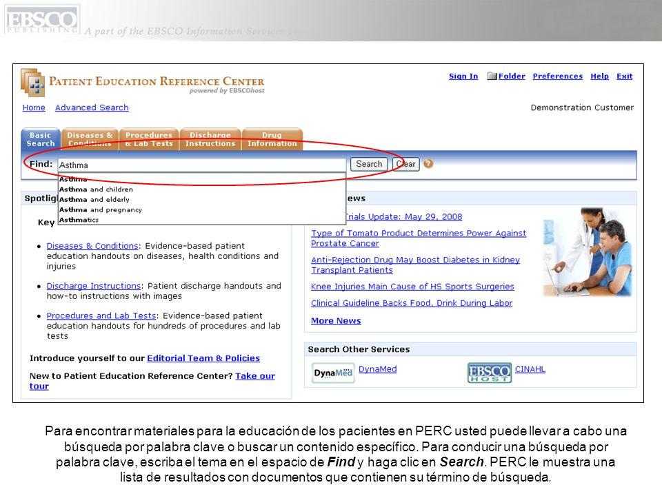 Para encontrar materiales para la educación de los pacientes en PERC usted puede llevar a cabo una búsqueda por palabra clave o buscar un contenido específico.
