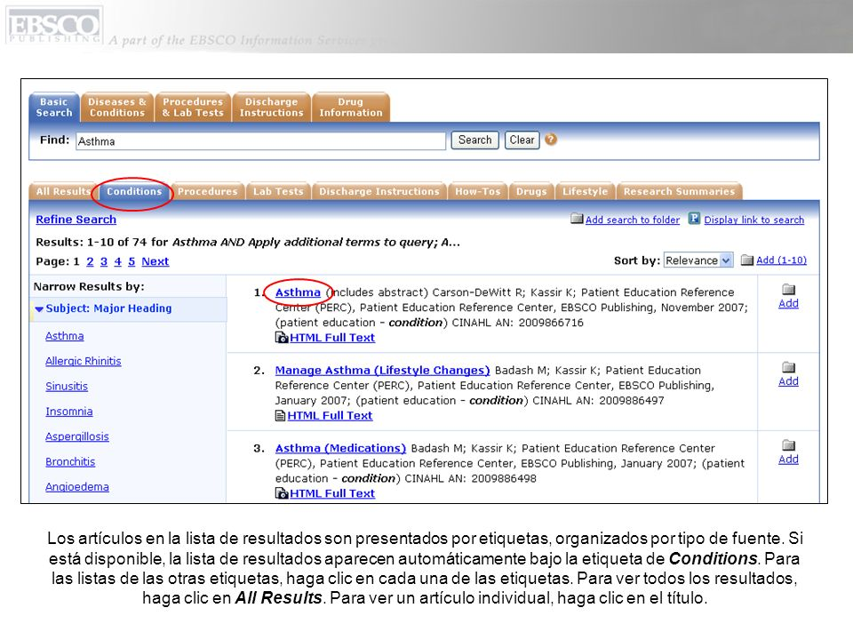 Los artículos en la lista de resultados son presentados por etiquetas, organizados por tipo de fuente. Si está disponible, la lista de resultados apar