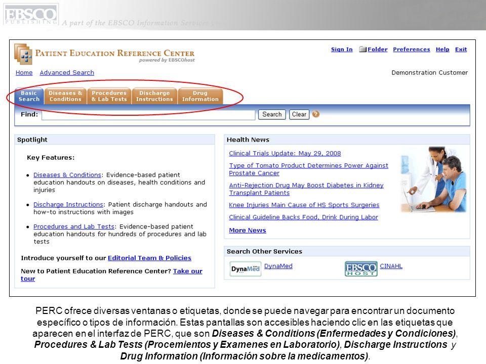 PERC ofrece diversas ventanas o etiquetas, donde se puede navegar para encontrar un documento específico o tipos de información. Estas pantallas son a