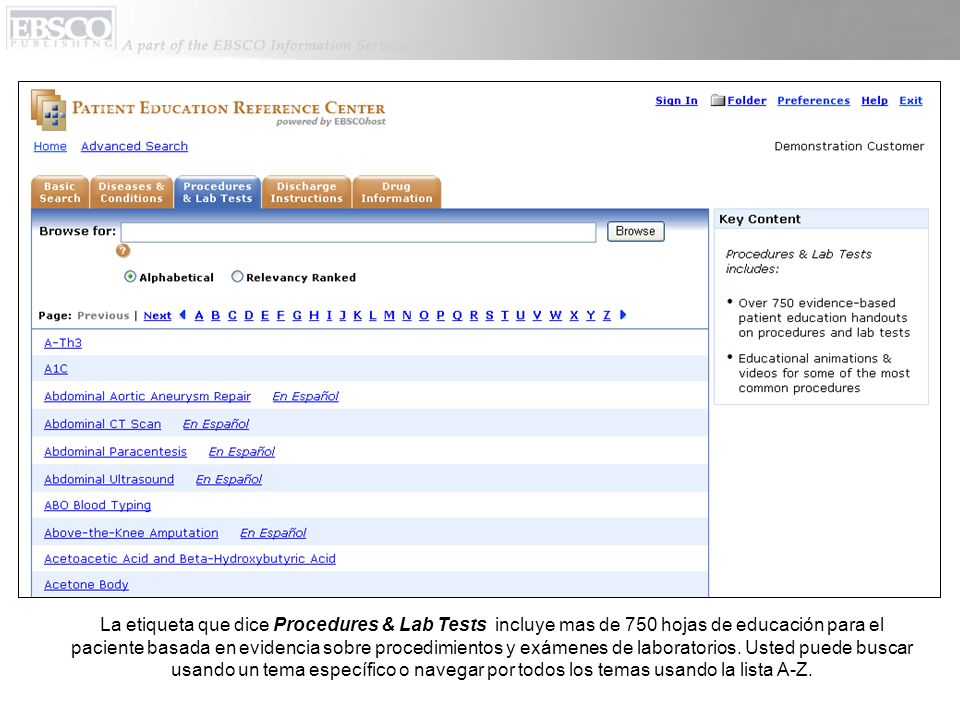 La etiqueta que dice Procedures & Lab Tests incluye mas de 750 hojas de educación para el paciente basada en evidencia sobre procedimientos y exámenes