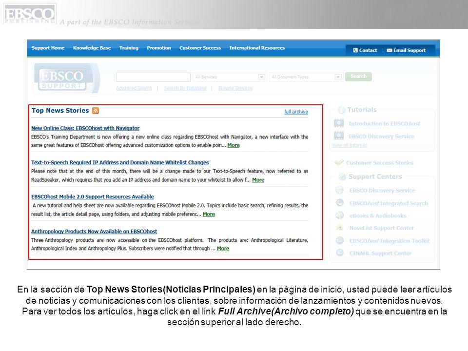 En la sección de Top News Stories(Noticias Principales) en la página de inicio, usted puede leer artículos de noticias y comunicaciones con los client