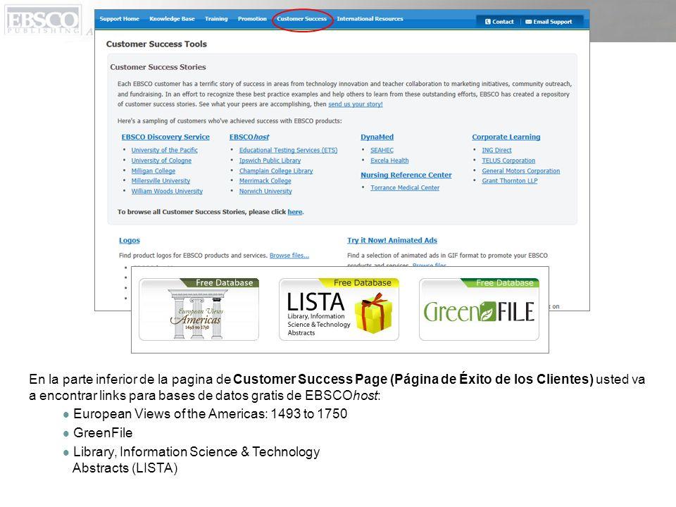 En la parte inferior de la pagina de Customer Success Page (Página de Éxito de los Clientes) usted va a encontrar links para bases de datos gratis de