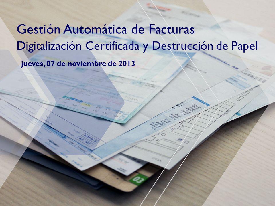 1© ReadSoft 2008 Gestión Automática de Facturas jueves, 07 de noviembre de 2013 Digitalización Certificada y Destrucción de Papel
