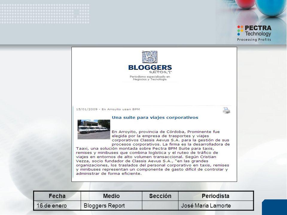 FechaMedioSecciónPeriodista 16 de eneroBloggers ReportJosé Maria Lamorte