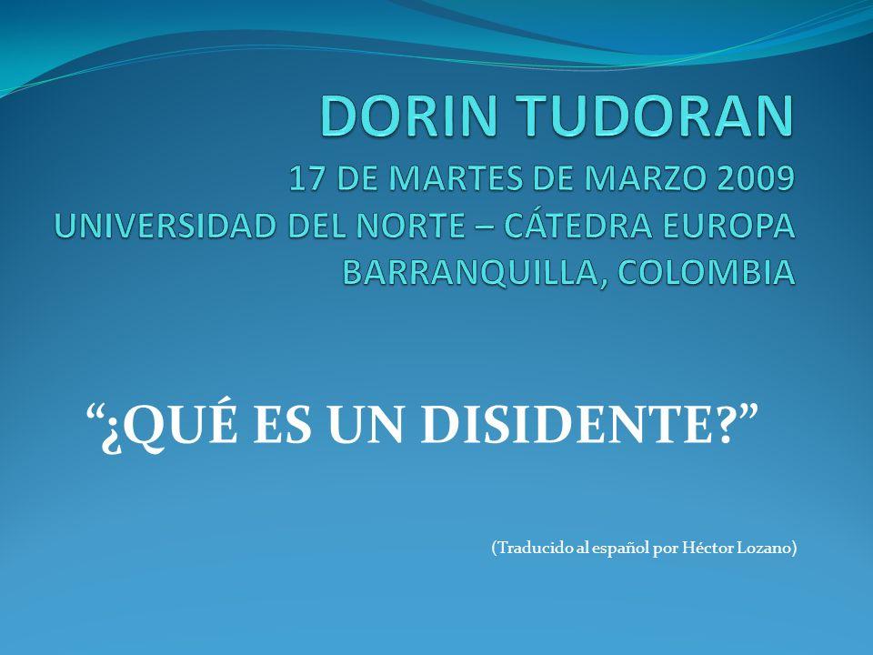 ¿QUÉ ES UN DISIDENTE? (Traducido al español por Héctor Lozano )