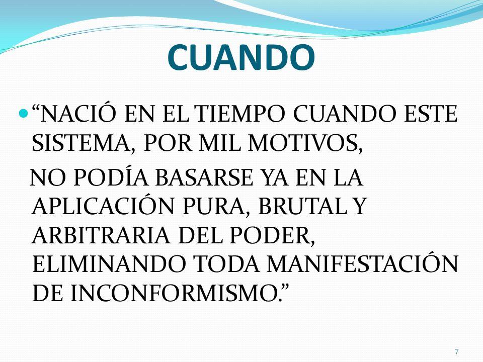 DE LA OSIFICACIÓN A LA RIGIDEZ CADAVÉRICA Y ADEMÁS, EL SISTEMA SE HA HABÍA HECHO TAN OSIFICADO POLÍTICAMENTE, QUE PRÁCTICAMENTE, NO HABÍA NINGÚN CAMINO PARA QUE TAL INCONFORMISMO SEA PUESTO EN PRÁCTICA DENTRO DE SUS ESTRUCTURAS OFICIALES 8