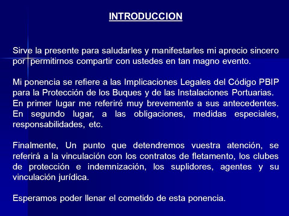 Ángel Ramos Brusiloff Presidente IIDM www.institutoiberoamericanodederechomaritimo.com Codigo PBIP. Implicaciones legales.