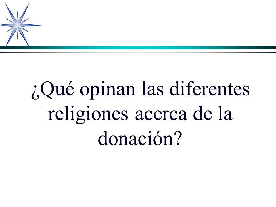 ¿Qué opinan las diferentes religiones acerca de la donación?