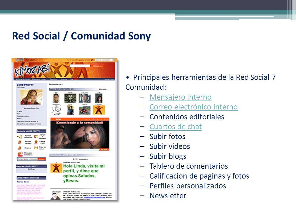 Red Social / Comunidad Sony Principales herramientas de la Red Social 7 Comunidad: –Mensajero internoMensajero interno –Correo electrónico internoCorr