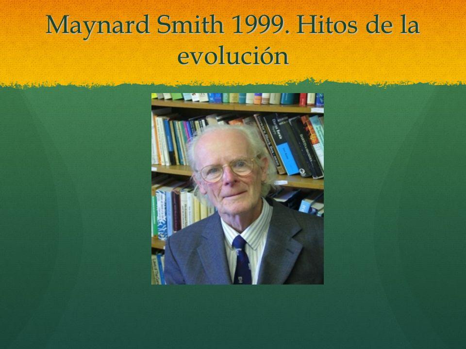 Maynard Smith 1999. Hitos de la evolución