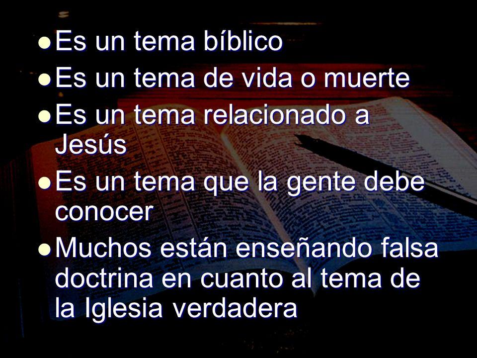 Es un tema bíblico Es un tema bíblico Es un tema de vida o muerte Es un tema de vida o muerte Es un tema relacionado a Jesús Es un tema relacionado a