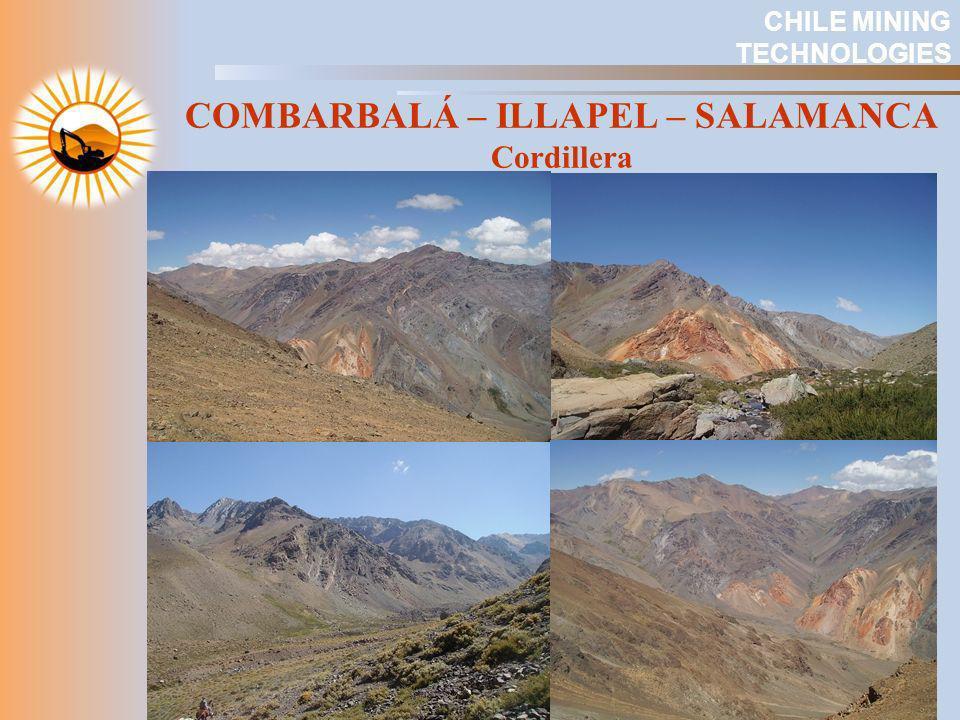 COMBARBALÁ – ILLAPEL – SALAMANCA Cordillera CHILE MINING TECHNOLOGIES