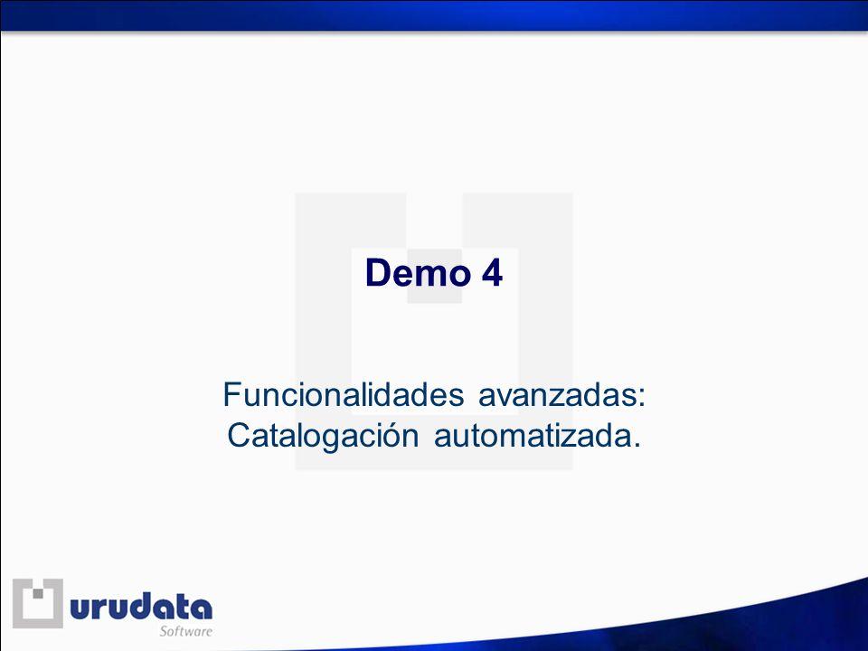Demo 4 Funcionalidades avanzadas: Catalogación automatizada.