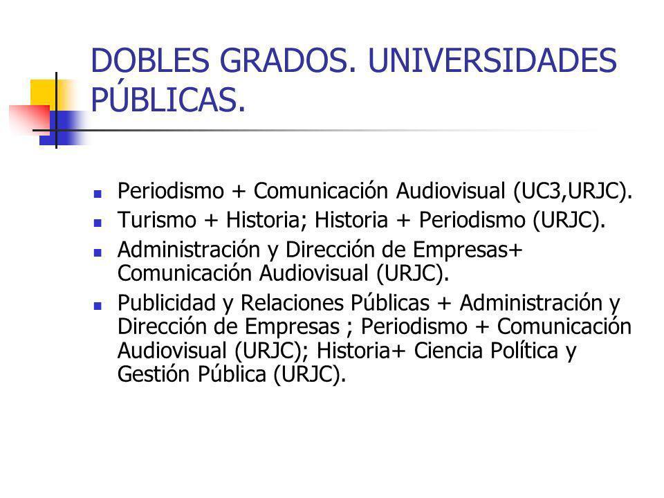 DOBLES GRADOS.UNIVERSIDADES PRIVADAS. UNIVERSIDAD ANTONIO DE NEBRIJA.