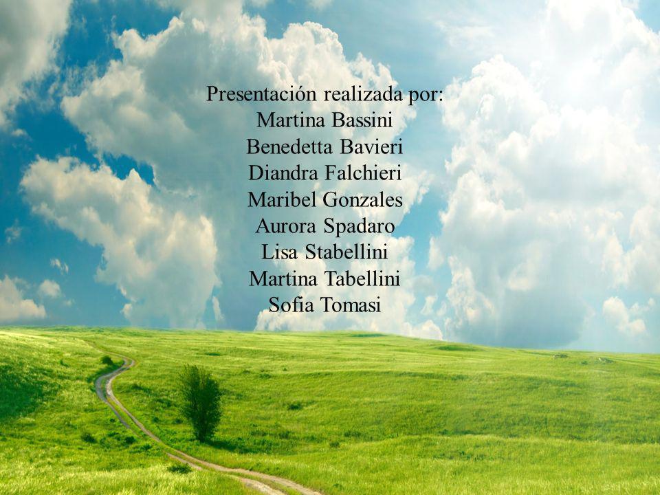 Presentación realizada por: Martina Bassini Benedetta Bavieri Diandra Falchieri Maribel Gonzales Aurora Spadaro Lisa Stabellini Martina Tabellini Sofi