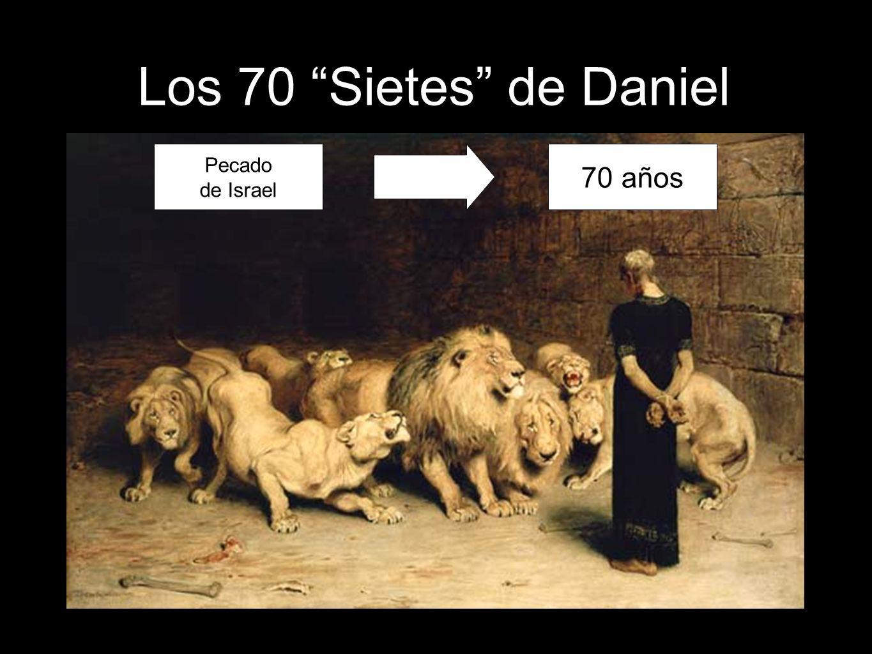 63 Los 70 Sietes de Daniel Pecado de Israel 70 años