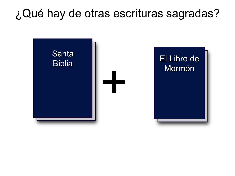 Holy Bible ¿Qué hay de otras escrituras sagradas? Santa Biblia + El Libro de Mormón