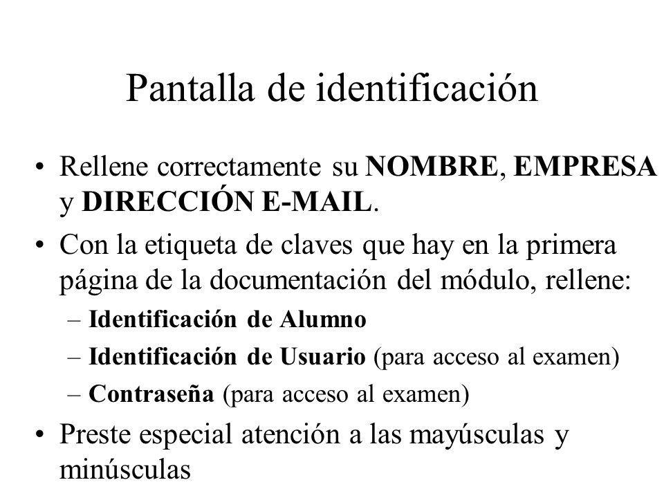 Pantalla de identificación Rellene correctamente su NOMBRE, EMPRESA y DIRECCIÓN E-MAIL. Con la etiqueta de claves que hay en la primera página de la d