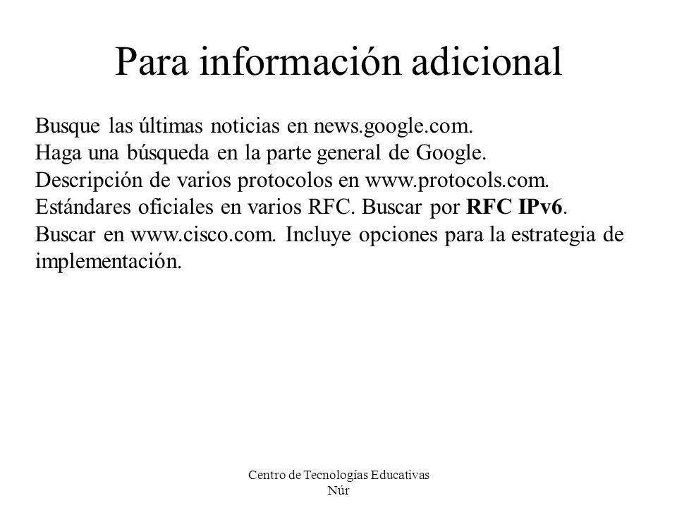 Centro de Tecnologías Educativas Núr Para información adicional Busque las últimas noticias en news.google.com. Haga una búsqueda en la parte general