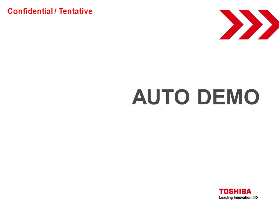 AUTO DEMO Confidential / Tentative