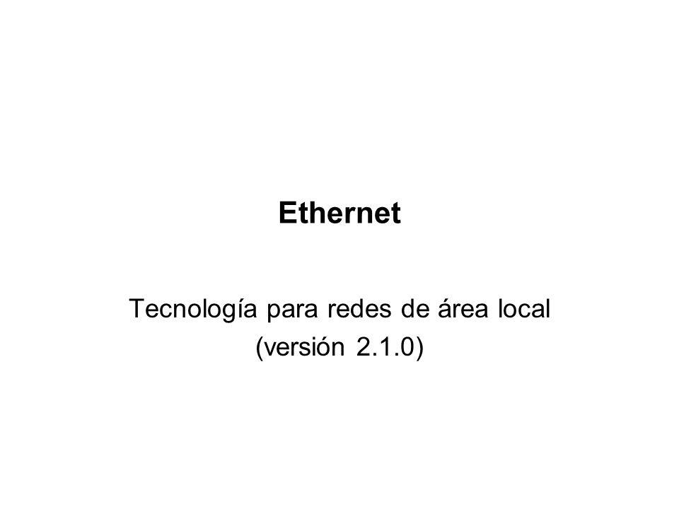 Slot time y el diámetro de la red §La máxima longitud de los cables en una red Ethernet (es decir, el máximo diámetro) y el slot time están muy relacionados: En 10 Mbps sobre cable coaxial, las señales pueden viajar aproximadamente 2800 metros durante un slot time (el límite de 100 m en 10Base-T se debe a las características de calidad y no al RTT) En 100 Mbps las señales operan 10 veces más rápido que en 10Mbps, lo que significa que el tiempo de cada bit es diez veces más corto.
