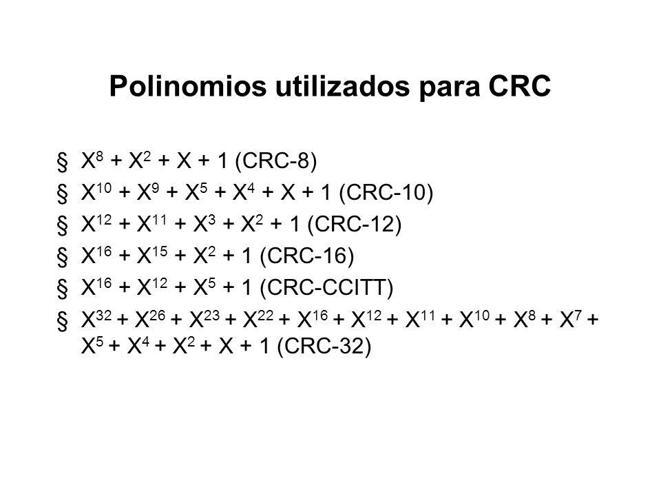 Campo de chequeo del frame (cont.) §Cuando el frame alcanza su destino, el receptor utiliza el mismo polinomio para realizar la misma operación sobre