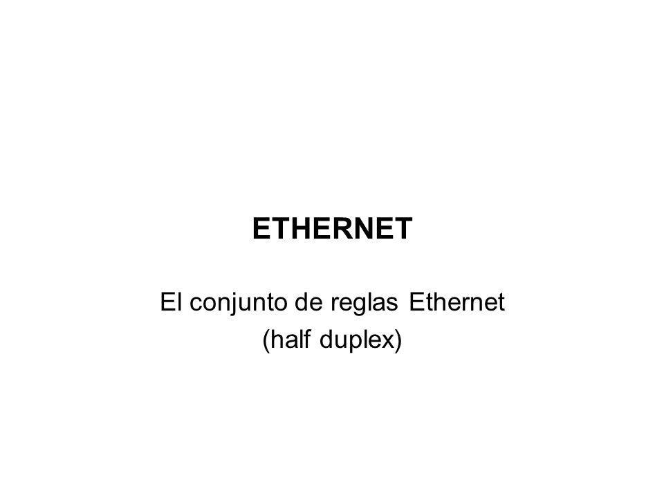 Canal Ethernet Ethernet puede transportar datos de diferentes protocolos de alto nivel §Una LAN Ethernet puede transportar datos entre los computadore