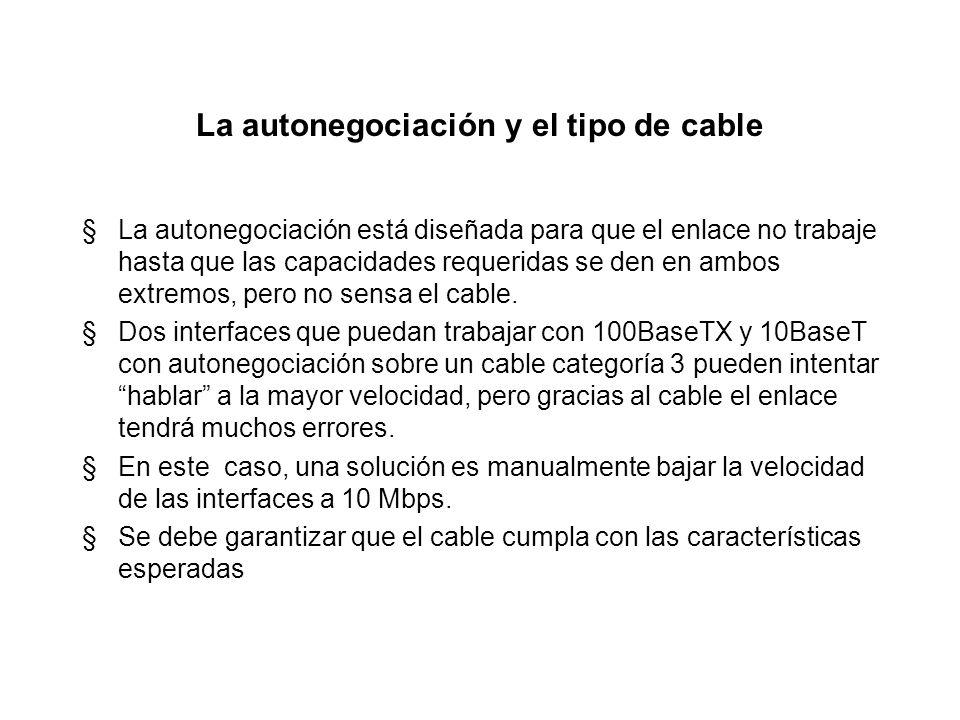 Ejemplo No. 2 de autonegociación §Operación en el modo de desempeño más alto Hub Interface 100Mbps Interface 10Mbps I ¿A qué velocidad trabajarán los