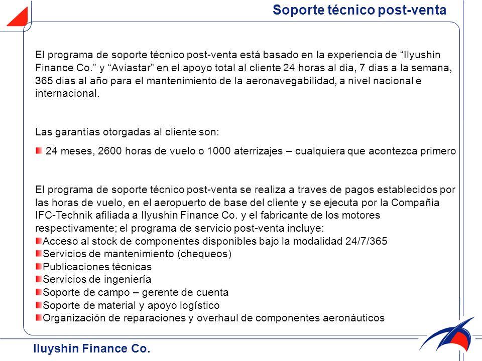 Iluyshin Finance Co. Soporte técnico post-venta El programa de soporte técnico post-venta está basado en la experiencia de Ilyushin Finance Co. y Avia