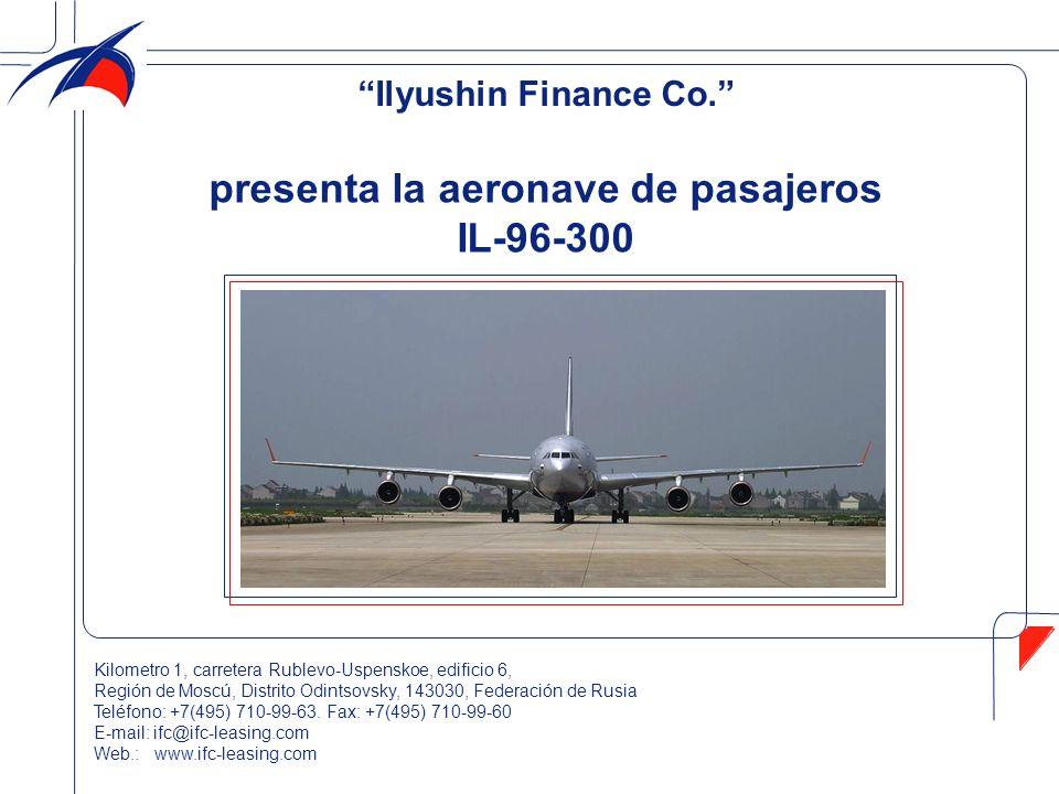 El IL-96-300 es un avión de cuerpo ancho y alcance largo diseñado para transportar pasajeros y carga en rutas internacionales y regionales de gran distancia con una autonomía de 12 000 km.