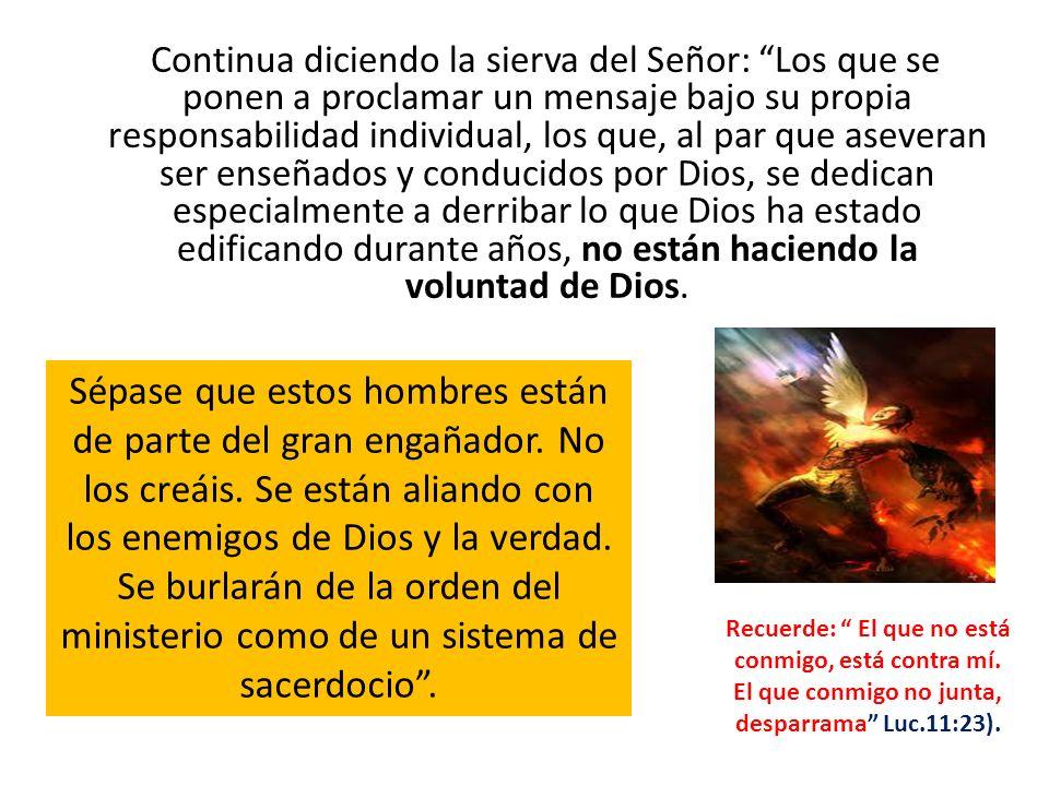 De los tales apartaos; no tengáis comunión con su mensaje, por mucho que citen los Testimonios y traten de atrincherarse detrás de ellos.