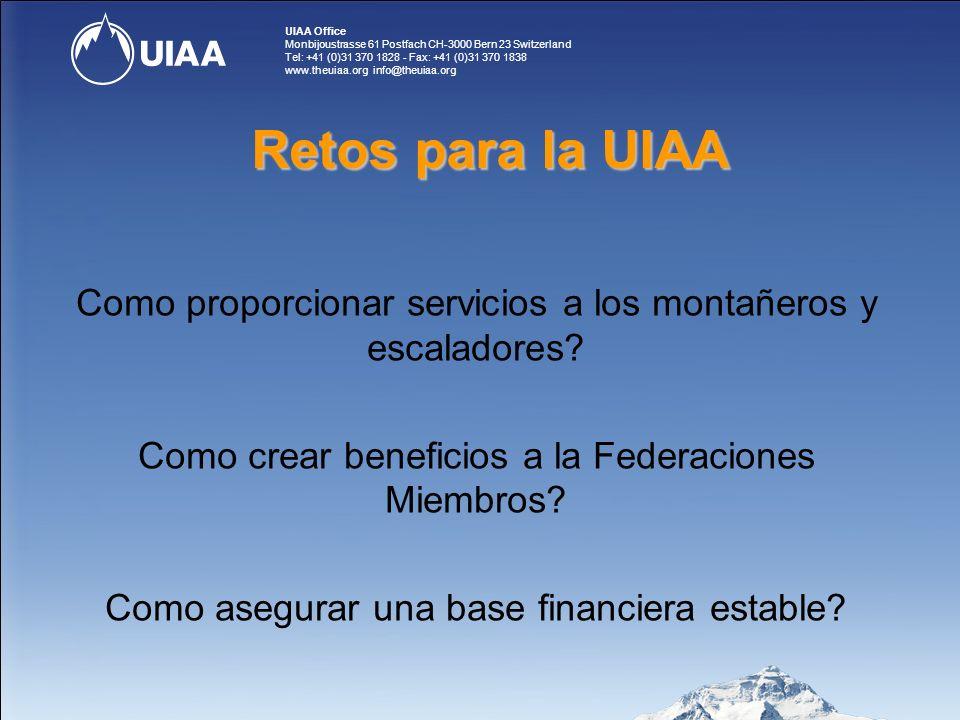 UIAA Office Monbijoustrasse 61 Postfach CH-3000 Bern 23 Switzerland Tel: +41 (0)31 370 1828 - Fax: +41 (0)31 370 1838 www.theuiaa.org info@theuiaa.org Como proporcionar servicios a los montañeros y escaladores.