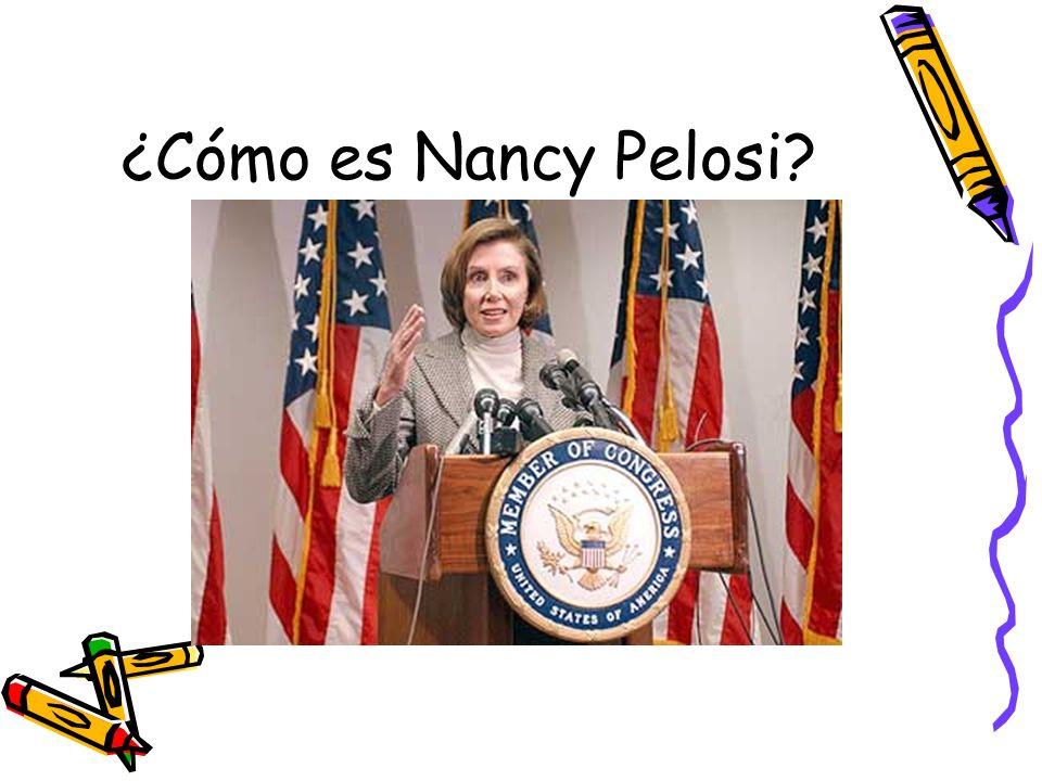 ¿Cómo es Nancy Pelosi?