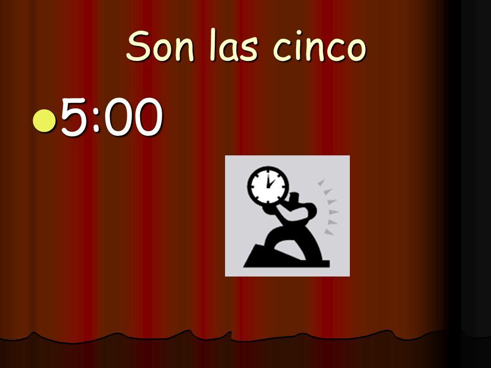 Son las tres 3:00 3:00