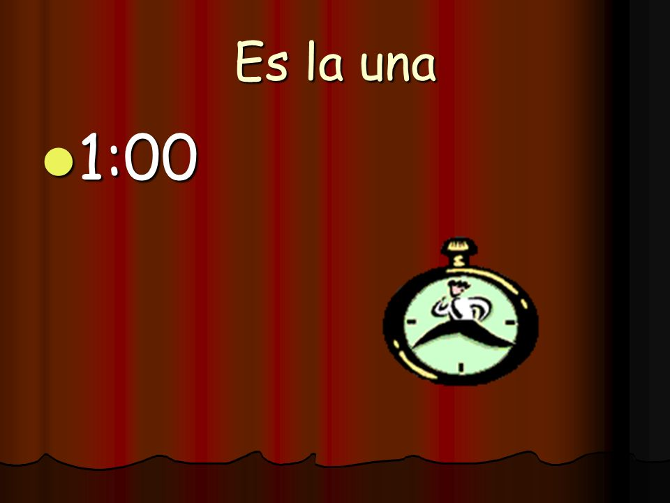 Son las cinco 5:00 5:00