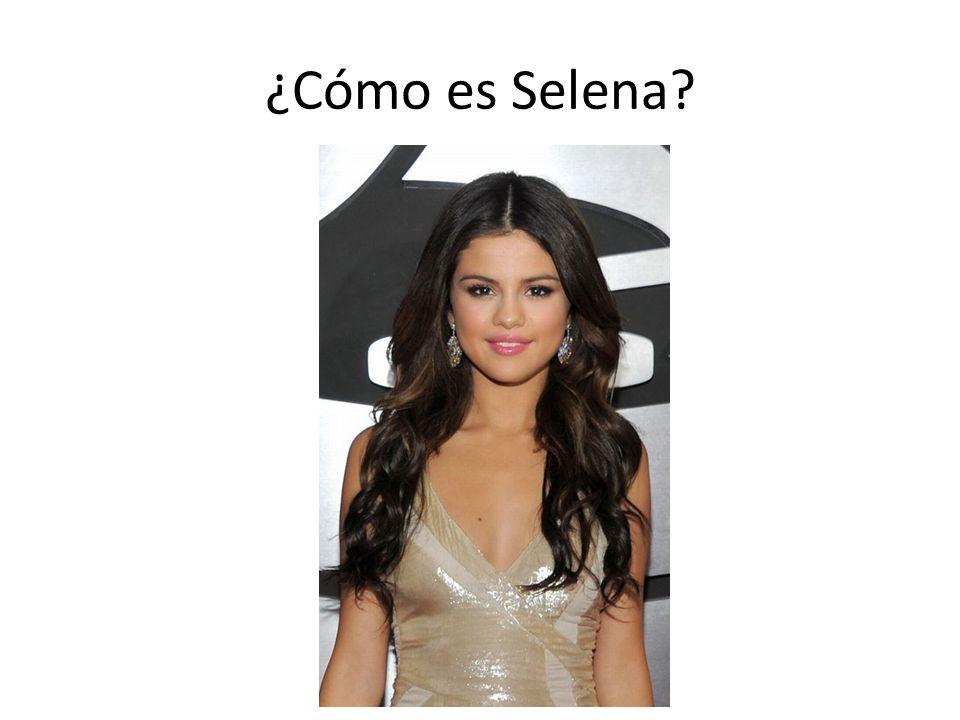 ¿Cómo es Selena?