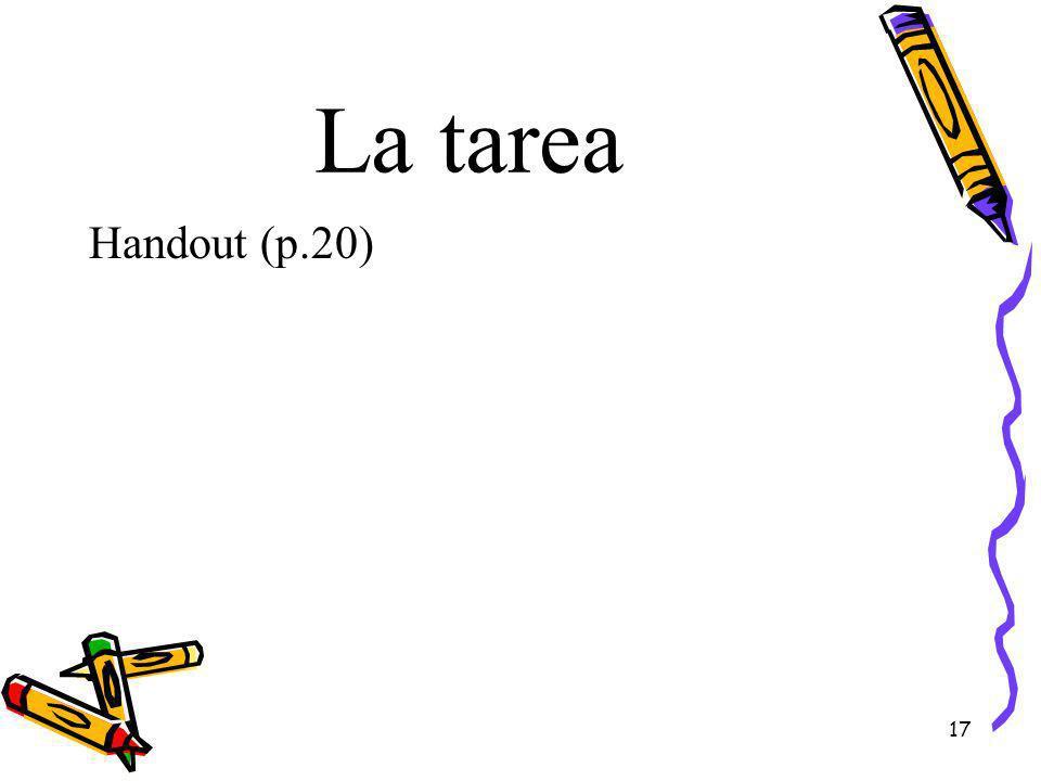 La tarea Handout (p.20) 17